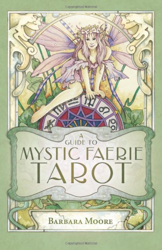 Mystic Faerie Tarot The World: PLAYING CARDS + ART = COLLECTING